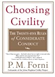img - for Choosing Civility: The Twenty-five Rules of Considerate Conduct book / textbook / text book
