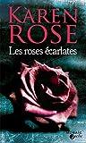 Les roses écarlates