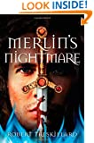 Merlin's Nightmare (The Merlin Spiral)