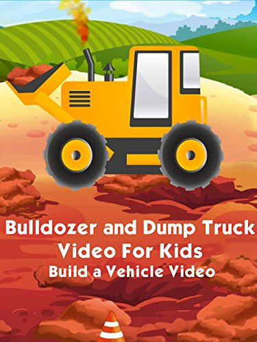 Bulldozer and Dump Truck Video For Kids