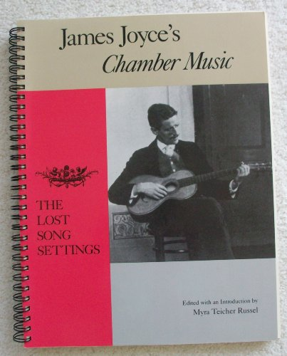JAMES-JOYCE-039-S-034-CHAMBER-MUSIC-034-LOST-SONG-SETTINGS-Excellent-Condition