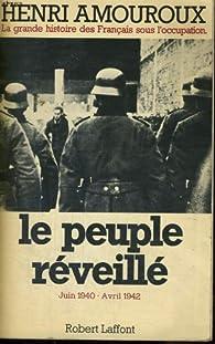 le peuple r�veill� par Henri Amouroux