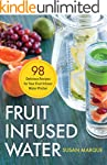 Fruit Infused Water: 98 Delicious Rec...