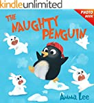 Book for kids : The Naughty Penguin:...