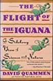 The Flight of the Iguana (0385263279) by Quammen, David