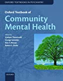 img - for Oxford Textbook of Community Mental Health (Oxford Textbooks in Psychiatry) book / textbook / text book