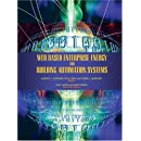 Web Based Enterprise Energy and Building Automation Systems: Design and Installation
