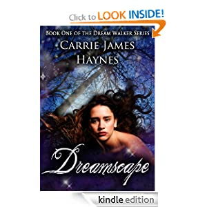 Free Kindle Book: Dreamscape (Dream Walker), by Carrie James Haynes