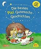 Die besten Pixi Gutenacht-Geschichten: Einmalige Sonderausgabe für 9