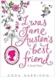 Cora Harrison I Was Jane Austen's Best Friend