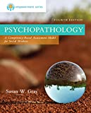 img - for Empowerment Series: Psychopathology: A Competency-based Assessment Model for Social Workers book / textbook / text book