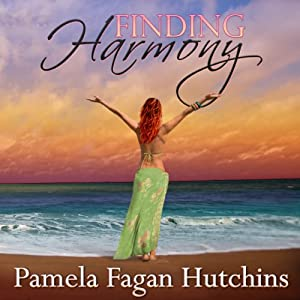 Finding Harmony: Katie & Annalise Series, Book 3 | [Pamela Fagan Hutchins]