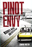 img - for Pinot Envy (A Woody Robins Wine Mystery Book 1) book / textbook / text book