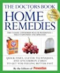 The Doctors Book of Home Remedies: Qu...