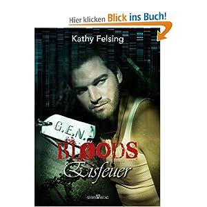 Eisfeuer: G.E.N. Bloods 01