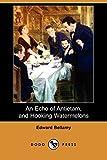 An Echo of Antietam, and Hooking Watermelons (Dodo Press)