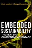 img - for Chris Laszlo,Nadya Zhexembayeva'sEmbedded Sustainability: The Next Big Competitive Advantage [Hardcover]2011 book / textbook / text book