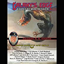 Galaxy's Edge Magazine: Issue 20, May 2016: George R. R. Martin Special Audiobook by Mike Resnick - editor Narrated by Lauralee Fiebrink