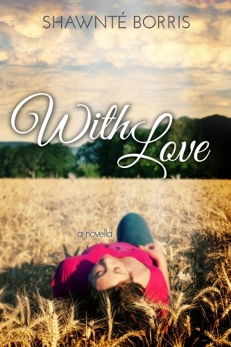 With Love by Shawnté Borris