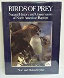 img - for Birds of Prey: Natural History and Conservation of North American Raptors book / textbook / text book