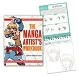 img - for By Christopher Hart The Manga Artist's Workbook: Easy-to-Follow Lessons for Creating Your Own Characters (Ntb Wkb) book / textbook / text book