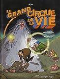 echange, troc Mo-Cdm - Le grand cirque de la vie