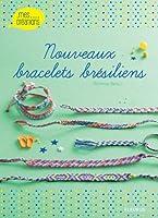 Nouveaux bracelets br�siliens
