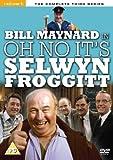 Oh No, It's Selwyn Froggitt! - The Complete Series 3 [DVD] [1977]