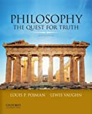 Philosophy: The Quest For Truth (0199981086) by Pojman, Louis P.