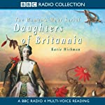 Daughters of Britannia | Katie Hickman