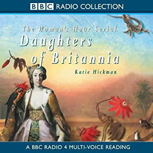 Daughters of Britannia | [Katie Hickman]