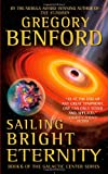 Sailing Bright Eternity (Galactic Center) (0446611522) by Benford, Gregory