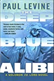 The Deep Blue Alibi (0739464086) by Paul Levine