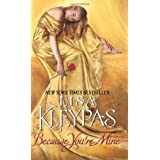 Because You're Mineby Lisa Kleypas