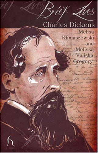 Charles Dickens (Brief Lives), MELISSA VALISKA GREGORY, MELISA KLIMASZEWSKI