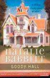 Goody Hall (0312369832) by Babbitt, Natalie