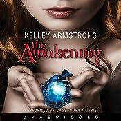 The Awakening: Darkest Powers, Book 2 | Kelley Armstrong