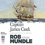 Captain James Cook | Rob Mundle