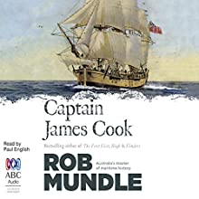 Captain James Cook Audiobook by Rob Mundle Narrated by Paul English