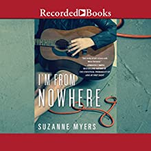 I'm from Nowhere Audiobook by Suzanne Myers Narrated by Laura Knight Keating