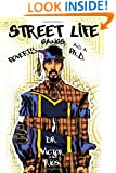 Street Life: Poverty, Gangs, and a Ph.D.
