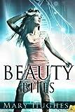 Beauty Bites (Biting Love Book 6)