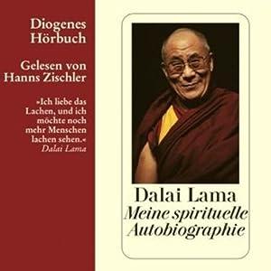 Meine spirituelle Autobiographie | [Dalai Lama]
