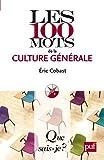 echange, troc Éric Cobast - Les 100 mots de la culture générale