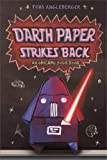 Darth Paper Strikes Back (UK edition) (Origami Yoda 2)