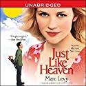 Just Like Heaven Audiobook by Marc Levy Narrated by Michael McGlone