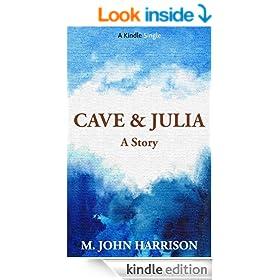 Cave & Julia (Kindle Single)