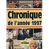 Chronique de l'ann�e 1997par Jacques Legrand