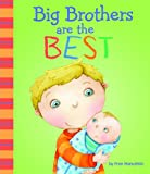 img - for Big Brothers Are the Best (Fiction Picture Books) book / textbook / text book