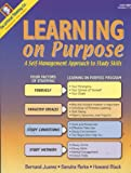 img - for Learning on Purpose: A Self-management Approach to Study Skills Grades 7-12+ book / textbook / text book